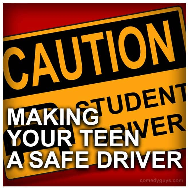 safe driving for teenage drivers comedy guys defensive driving blog