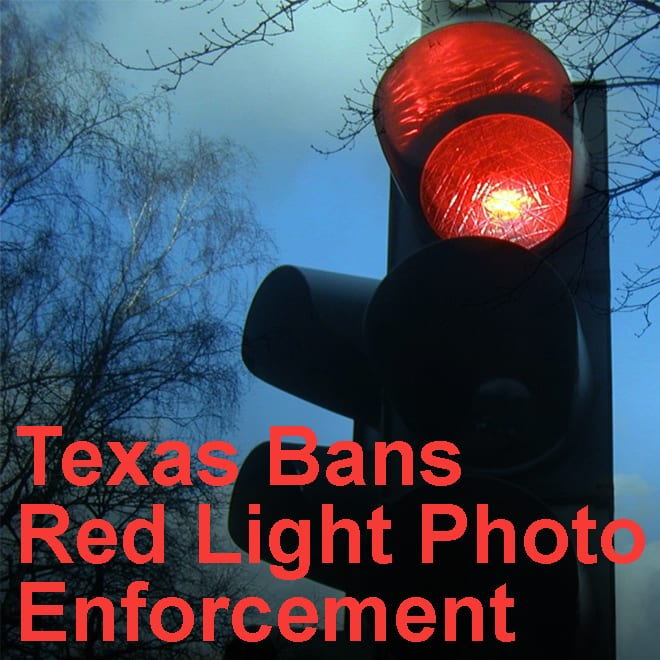 article title: Red Light Photo Enforcement Banned in Texas image: red traffic light text: Texas bans Red Light Photo Enforcement