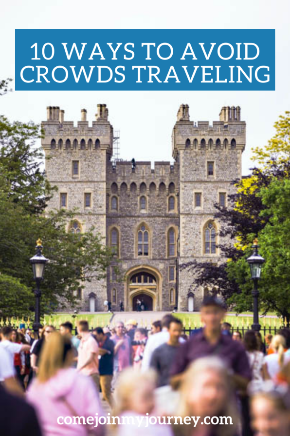 How to Avoid Crowds While Traveling