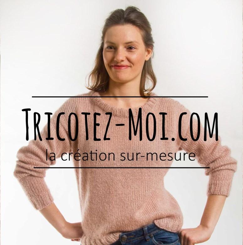 Tricotez-moi, le tricot sur mesure !