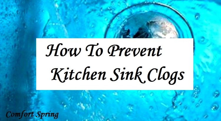 how to prevent clogged sinks