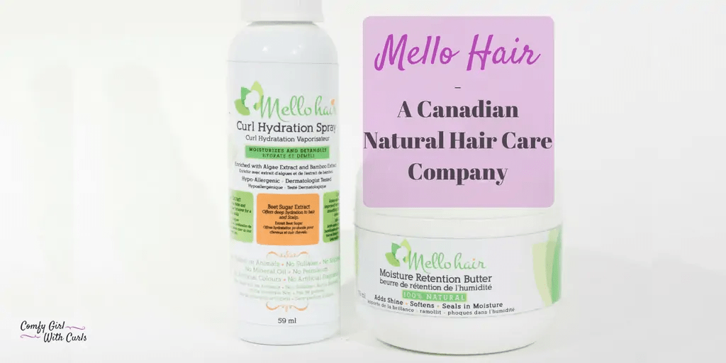 Mello Hair Review - A Canadian Natural Hair Care Company