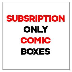 Subscription Comic Boxes
