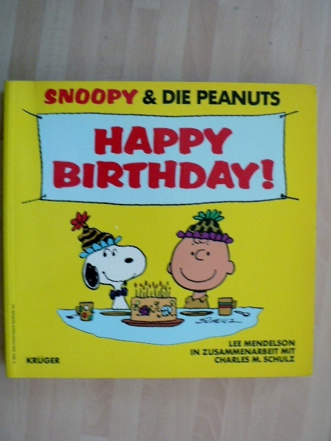 Snoopy Die Peanuts Happy Birthday Schulz Kruger Ea Top Comic Contor