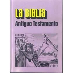 LA BIBLIA. ANTIGUO TESTAMENTO (EL MANGA)