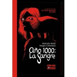AÑO 1000: LA SANGRE. LA LEYENDA DE LOS INFANTES DE LARA