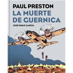 LA MUERTE DE GUERNICA (PAUL PRESTON) (COMIC)
