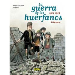 LA GUERRA DE LOS HUÉRFANOS. EDICIÓN INTEGRAL 1. 1914-1915