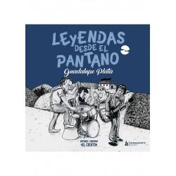 LEYENDAS DESDE EL PANTANO. GUADALUPE PLATA