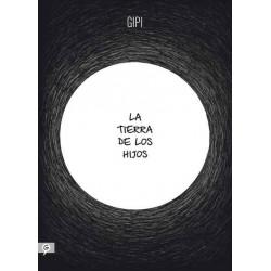 LA TIERRA DE LOS HIJOS (Gipi)