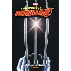 LA INCREIBLE PATRULLA-X 01 INTEGRAL