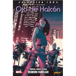 KATE BISHOP. OJO DE HALCON 03. REUNION FAMILIAR