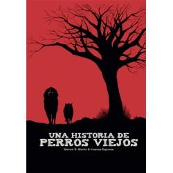 UNA HISTORIA DE PERROS VIEJOS