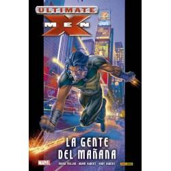 ULTIMATE INTEGRAL. ULTIMATE X-MEN 01. LA GENTE DEL MAÑANA