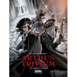 ARTHUS TRIVIUM 4. EL EJERCITO INVISIBLE