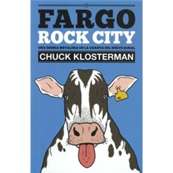 FARGO ROCK CITY. UNA ODISEA METALERA EN DAKOTA DEL NORTE