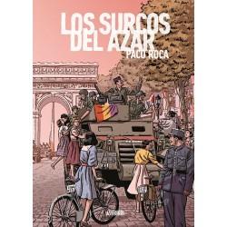 LOS SURCOS DEL AZAR EDICIÓN AMPLIADA