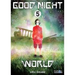 GOOD NIGHT WORLD 05