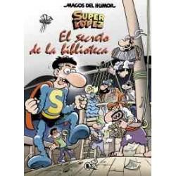 MAGOS DEL HUMOR 202: EL BULLYNG DE LAS SORPRESAS (SUPER LOPEZ)