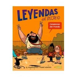 LEYENDAS DEL RECREO 02. CAMPEONES DEL MUNDO