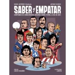 SABER Y EMPATAR: COMPENDIO DE CONOCIMIENTO ABSURDO SOBRE FUTBOL (A DIA DE HOY)