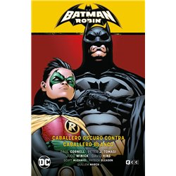 BATMAN Y ROBIN VOL. 04: CABALLERO OSCURO CONTRA CABALLERO BLANCO (BATMAN SAGA - BATMAN Y ROBIN 7)