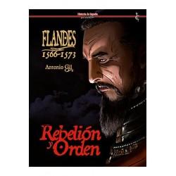 FLANDES 1566-1573. REBELION Y ORDEN