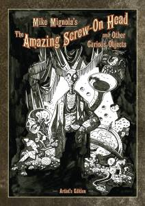 Mike Mignola's The Amazing Screw-On Head and Other Curious Objects Artist's Edition cover prelim