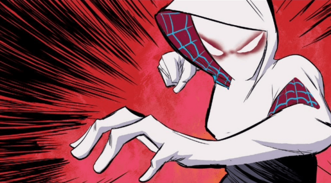 Comic Book Noise 572: Spider-Gwen