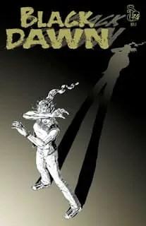 Comic Book Review: Black Dawn #1