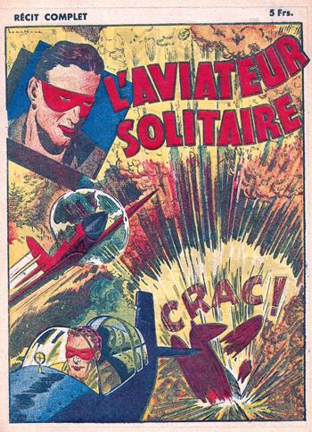 """""""L'Aviateur Solitaire""""..."""