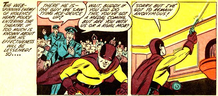 Autre point commun entre Tarantula et le Spider-Man de Marvel : Dans les deux cas leurs rapports avec la police sont conflictuels !