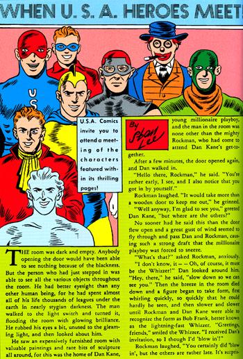 Presque au m�me moment o� il int�gre les All-Winners, le Whizzer participe �galement un cercle secret des super-h�ros, les U.S.A. Heroes, mais sans lendemain...