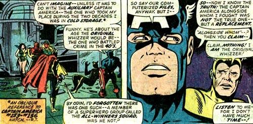 Le Whizzer fait mine de d�couvrir que le Captain America avec qui il a fait �quipe en 1946 n'�tait pas l'original. Or, des �pisodes ult�rieurs �tabliront qu'il le savait tr�s bien. Une seule fa�on de faire fonctionner la sc�ne: Bob Frank ment ! Mais pourquoi ?