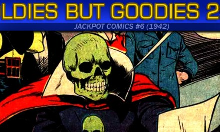 Oldies But Goodies: Jackpot Comics #6 (1942)