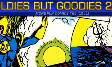 Oldies But Goodies: More Fun Comics #65 (Mars 1941)