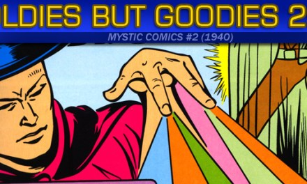 Oldies But Goodies: Mystic Comics #2 (Avril 1940)
