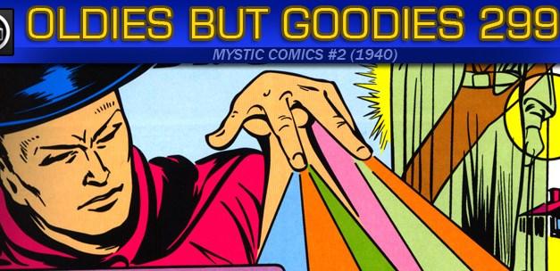 Oldies But Goodies: Mystic Comics #2 (Avril 1940)
