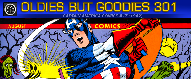 Oldies But Goodies: Captain America Comics #17 (1942)