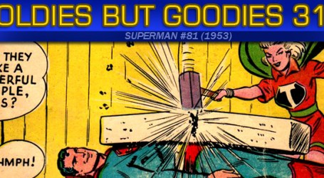 Oldies But Goodies: Superman #81 (Mars 1953)