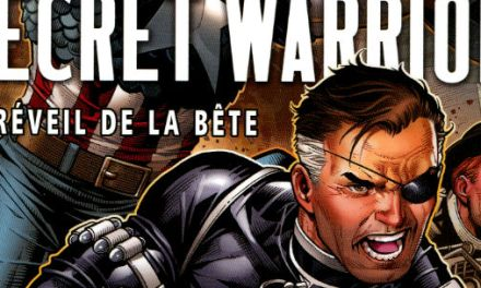 Trade Paper Box #75: Secret Warriors T2 – Le réveil de la bête