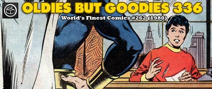 Oldies But Goodies: World's Finest Comics #262 (1980)