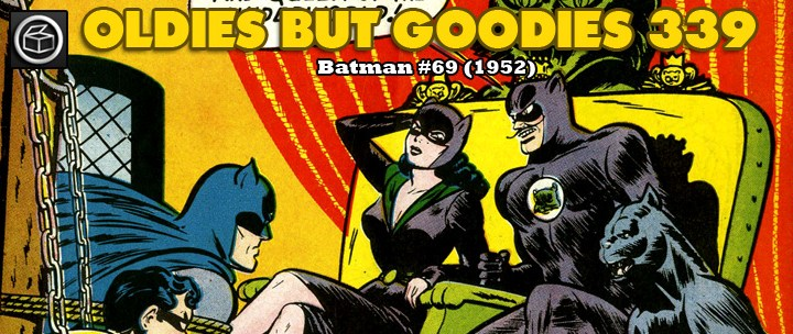 Oldies But Goodies: Batman #69 (Fév. 1952)