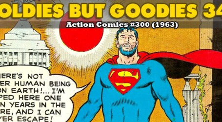 Oldies But Goodies: Action Comics #300 (Mai 1963)
