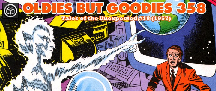 Oldies But Goodies: Tales of the Unexpected #18 (Oct. 1957)