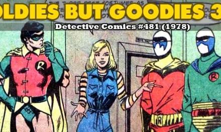 Oldies But Goodies: Detective Comics #481 (Déc. 1978)