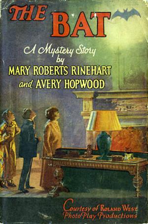 The Bat, par Mary Roberts-Rinehart et Avery Hopwood