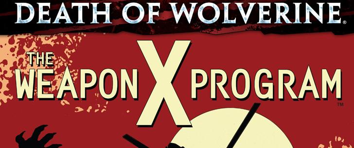 Avant-Première VO: Review Death of Wolverine: The Weapon X Program #1