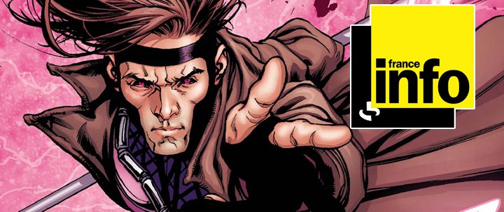 Gambit et Comic Box @ France Info