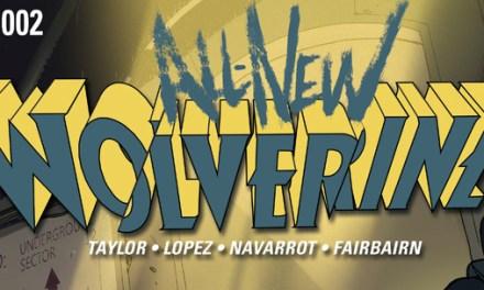 Avant-Première VO: Review All-New Wolverine #2
